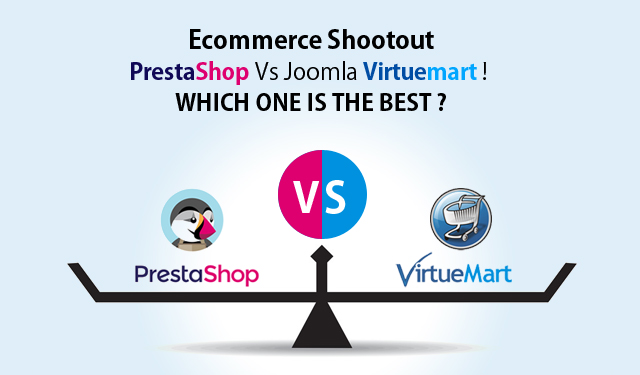 eCommerce Shootout: PrestaShop Vs Joomla Virtumart! Which One is the Best?