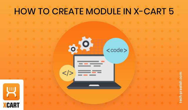 How to create module in X-Cart 5