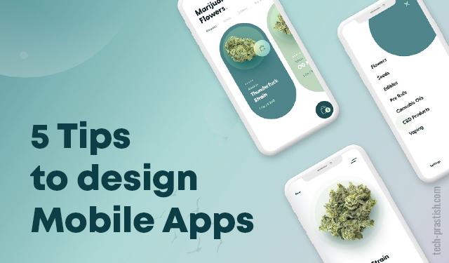 Top 5 Mobile App Design Tips