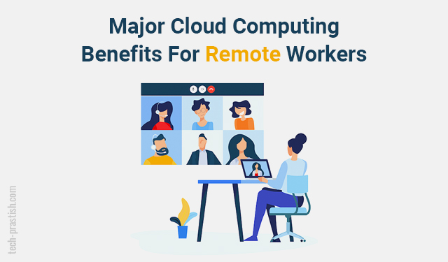 benefits of cloud computing for remote team
